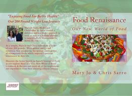 """Food Renaissance: Our New World of Food"" by Mary Jo & Chris Sarro"